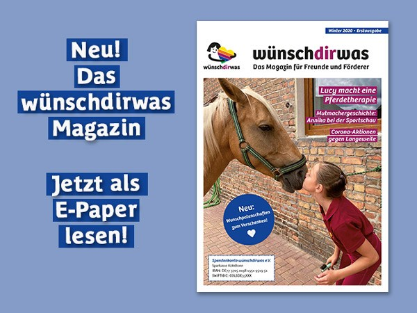 Magazin über Wunscherfüllungen für Kinder in ganz Deutschland